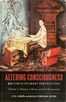 Altering Consciousness, Two volumes: Multidisciplinary Perspectives. Vol.I