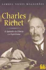 Portada de la obra Charles Richet o Apóstolo da Ciência e o Espiritismo de Nunes Magalhães, que describe la vida y obra de Richet y su interés en el espiritismo.
