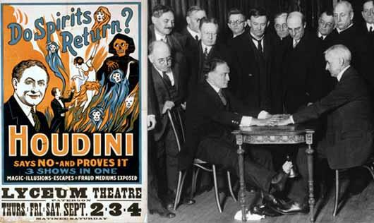 Ehrich Weiz (1874-1926), más conocido como Harry Houdini, si bien era escéptico no se burlaba de esas cosas. Admitió haber visto la aparición de su madre en un teatro de Berlín en el momento que ella moría en Nueva York, y tenía varias fotografías que mostraban efectos que sencillamente no podía explicar.