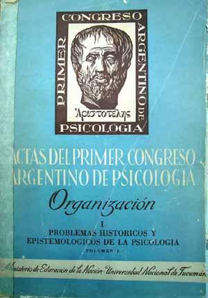 Portada de la publicación de las actas del Primer Congreso Argentino de Psicología, en donde aparece la comunicación de Armando Asti Vera referida a la parapsicología.
