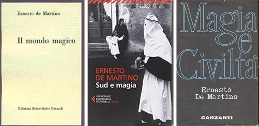 De izq. a der. Tres de los principales obras de Ernesto de Martino, Il mondo mágico (1948), Sud e magia (1959) y Magia e Civilitá (1962) hace menciones a su interés por la metapsíquica y su observaciones etnológicas de eventos paranormales en culturas primitivas.