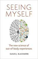 Seeing Myself: The new science of out-of-body experiences.