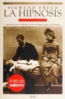 Sigmund Freud. La Hipnosis: Textos (1886-1893).