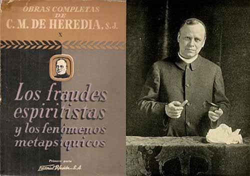 """Un jesuita mexicano, Carlos María de Heredia (1872-1951), influenció fuertemente en OGQ. Heredia era un sacerdote que se inició en el ilusionismo que antecedió su vocación sacerdotal. En su obra Los Fraudes Espiritistas y los Fenómenos Metapsíquicos, no sólo el contacto con los muertos era irreal, sino que los médiums eran """"magos desadaptados."""""""