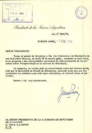 Según Sobrino Aranda, Perón finalmente autorizó su gestión con la siguiente nota del 3 de Enero de 1974 al Presidente de la Cámara de Diputados Raúl Lastiri.