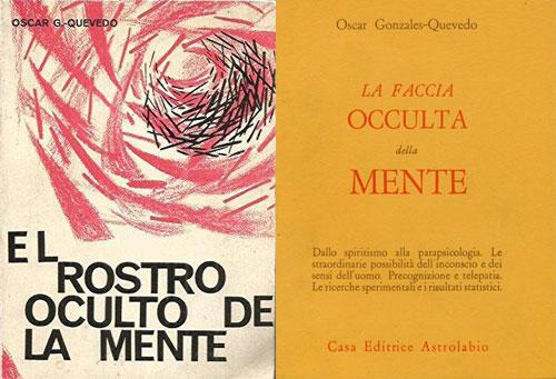 El Rostro Oculto de la Mente y La Faccia Oculta della Mente dos de las obras mas vendidas y traducidas al español (izq.) e italiano (der.).