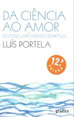 Da ciencia ao amor pelo esclarecimiento espiritual