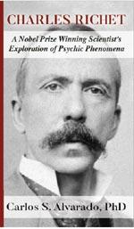 Charles Richet: A Nobel prize winning scientist's exploration of psychic phenomena