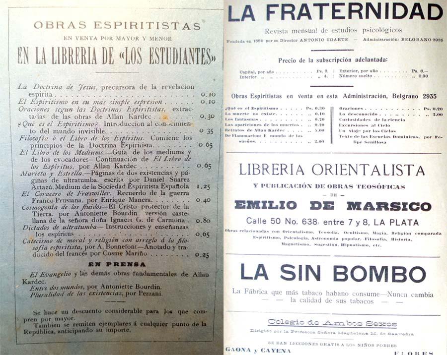 """Entre 1890 a 1901, Emilio de Mársico estableció su Librería de """"Los Estudiantes"""", en la esquina de la calle Perú y Venezuela en Buenos Aires para encuadernar y luego para imprimir, donde exhibió docenas de títulos de varias sociedades espiritistas españolas."""
