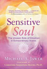 Sensitive Soul: The unseen role of emotion in extraordinary states.