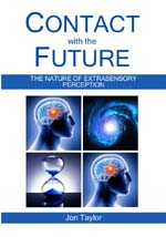 Contact with the Future: The nature of extrasensory perception