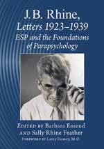 J.B. Rhine: Letters 1923-1939: ESP and the foundations of parapsychology