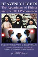 Heavenly Lights: The Apparitions of Fátima and the UFO Phenomenon